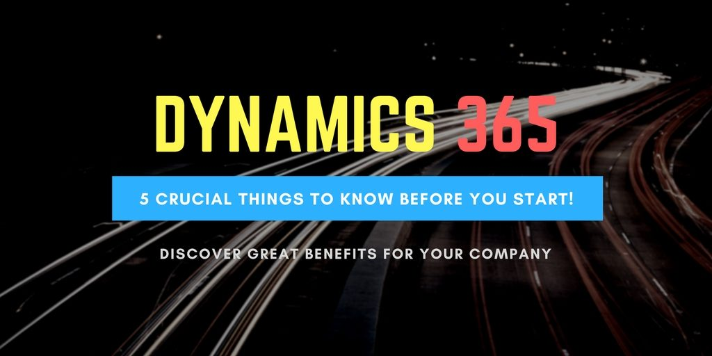 5 things to know about dynamics 365
